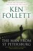 Follett, Ken, Man from St Petersburg