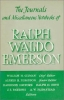 Emerson, Ralph Waldo, Journals and Miscellaneous Notebooks of Ralph Waldo Emerson, 1843-1947