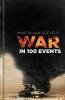 van Creveld, Martin, War in 100 Events