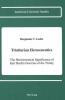 Leslie, Benjamin C., Trinitarian Hermeneutics