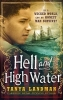 T. Landman, Hell and High Water