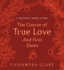 Clare Cassandra, ,Course of True Love (and First Dates)