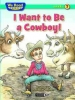McKay, Sindy, I Want to Be a Cowboy!