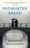 Maclaverty Bernard, Midwinter Break