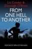 Liz Cowley,   Donough O`Brien, From One Hell to Another