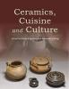 , Ceramics, Cuisine and Culture