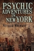 Whymant, Neville, Psychic Adventures in New York