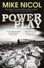 Nicol, Mike, ,Power Play