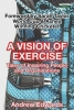 Andrew Edwards, A Vision of Exercise