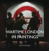 Suzanne Bardgett, Wartime London in Paintings