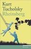 Tucholsky, Kurt, Rheinsberg