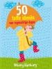 <b>Stf-50reg</b>,50 Toffe Ideeen Voor Regenachtige Dagen