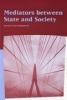 Editor N. Randeraad (red.), Mediators between State and Society