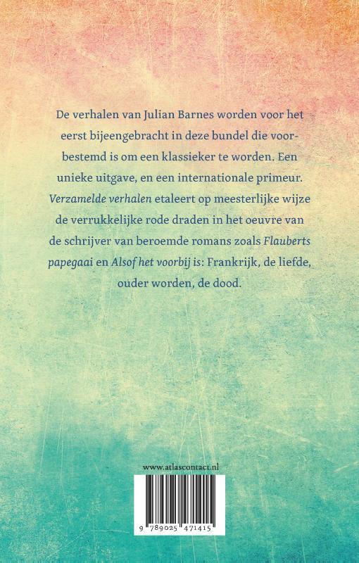 Julian Barnes, Caecile Hoog,Verzamelde verhalen