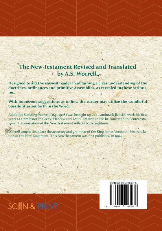 A.S. Worrell,The New Testament