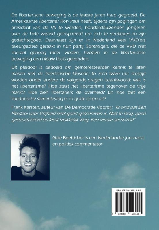 Gale Boetticher,Een pleidooi voor vrijheid