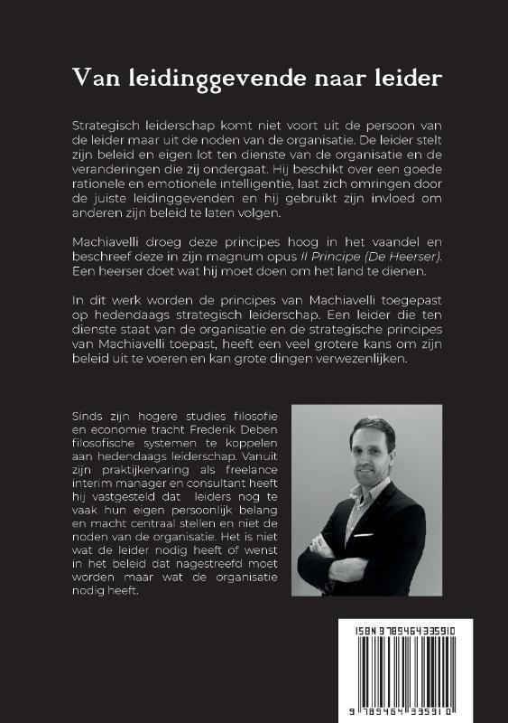 Frederik Deben,Van Leidinggevende naar Leider