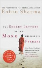 Robin Sharma The Secret Letters of the Monk Who Sold His Ferrari