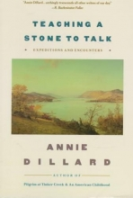 Dillard, Annie Teaching a Stone to Talk
