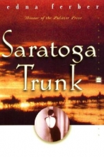 Ferber, Edna Saratoga Trunk
