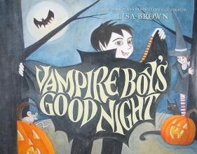 Brown, Lisa Vampire Boy`s Good Night