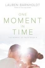 Barnholdt, Lauren One Moment in Time