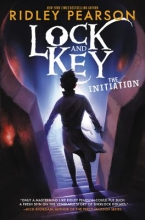 Ridley Pearson Lock and Key: The Initiation