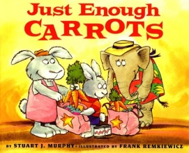 Stuart J. Murphy Just Enough Carrots