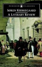 Kierkegaard, Soren A Literary Review