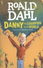 Dahl, Roald Danny the Champion of the World