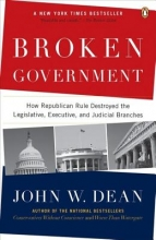 Dean, John W. Broken Government