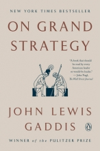 John,Lewis Gaddis On Grand Strategy