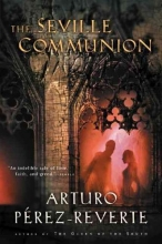 Perez-Reverte, Arturo The Seville Communion