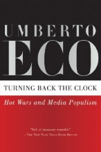 Eco, Umberto Turning Back the Clock