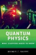 Michael (Professor of Physics, Professor of Physics, University of Oregon) Raymer Quantum Physics