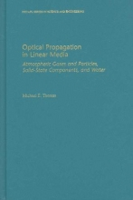 Michael E. (Applied Physics Laboratory, Applied Physics Laboratory, Johns Hopkins University) Thomas Optical Propagation in Linear Media