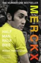 Fotheringham, William,Merckx: Half Man, Half Bike