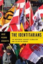 Jose Pedro Zuquete The Identitarians