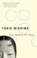 Mishima, Yukio Five Modern No Plays