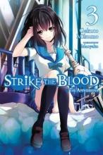 Gakuto Mikumo Strike the Blood, Vol. 3 (light novel)