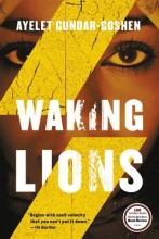 Gundar-Goshen, Ayelet Waking Lions