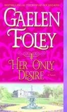 Foley, Gaelen Her Only Desire