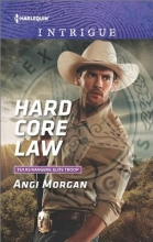 Morgan, Angi Hard Core Law