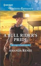 Renee, Amanda A Bull Rider`s Pride