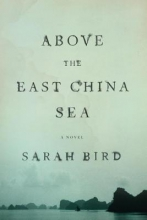 Bird, Sarah Above the East China Sea