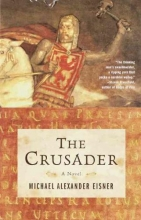 Eisner, Michael Alexander The Crusader