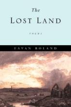 Boland, Eavan The Lost Land