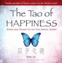 Derek Lin The Tao of Happiness