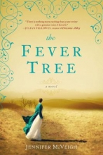 Mcveigh, Jennifer The Fever Tree