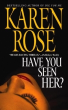 Rose, Karen Have You Seen Her?